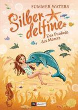 Silberdelfine - Das Funkeln des Meeres