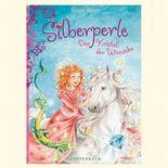Silberperle (Bd. 2) - Der Kristall der Wünsche