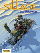 Sillage, Band 3: Das Räderwerk