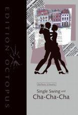 Single Swing und Cha-Cha-Cha