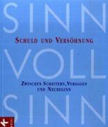 SinnVollSinn - Religion an Berufsschulen. Band 4: Schuld und Versöhnung