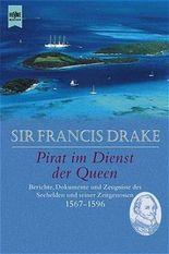 Sir Francis Drake, Pirat im Dienst der Queen