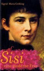 Sisi, eine moderne Frau