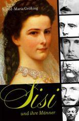 Sisi und ihre Männer