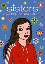 Sisters – Das Freundinnen-Buch (Jasmin)
