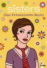 Sisters – Das Freundinnen-Buch (Laura)