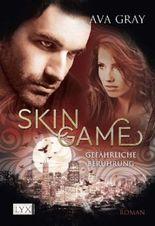 Skin Game - Gefährliche Berührung