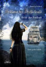 Sklavin des Schicksals (Band 2) - Sonderformat Großschrift