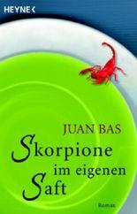 Skorpione im eigenen Saft