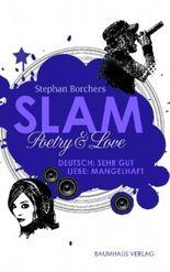 Slam - Poetry & Love