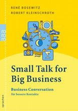 Small Talk for Big Business