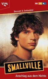 Smallville, Anschlag aus dem Nichts