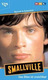 Smallville, Das Böse ist unsichtbar