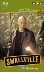 Smallville, Die Bedrohung
