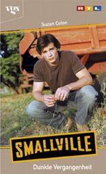 Smallville, Dunkle Vergangenheit