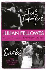 Snobs / Past Imperfect