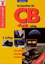 So betreiben Sie CB-Funk richtig