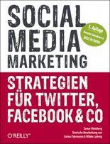 Social Media Marketing -- Strategien für Twitter, Facebook & Co
