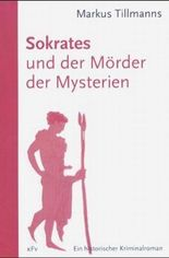 Sokrates und der Mörder der Mysterien