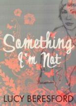 Something I'm Not