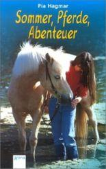 Sommer, Pferde, Abenteuer