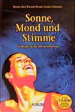 Sonne, Mond und Stimme. Atemtypen in der Stimmentfaltung
