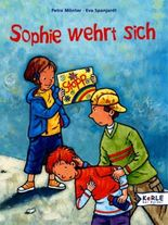 Sophie wehrt sich