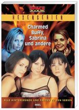 Space View-Special- Hexenserien: Charmed, Sabrina und andere