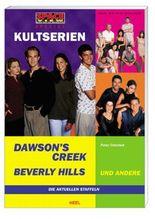Space View-Special-Kultserien: Dawsons Creek, Beverly Hills u. a.