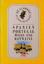 Spanien/Portugal, Weißweine und Rotweine