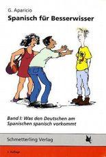 Spanisch für Besserwisser
