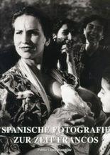 Spanische Fotografie zur Zeit Francos