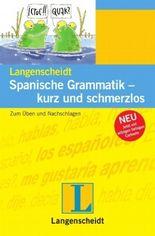 Spanische Grammatik - kurz und schmerzlos