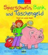 Sparschwein, Bank und Taschengeld