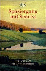Spaziergang mit Seneca