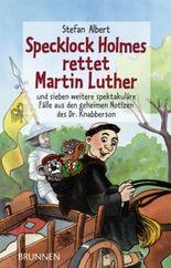 Specklock Holmes rettet Martin Luther