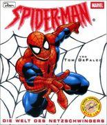 Spiderman, Die Welt des Netzschwingers
