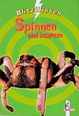 Spinnen und Insekten Blitz Wissen