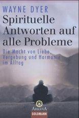 Spirituelle Antworten auf alle Probleme
