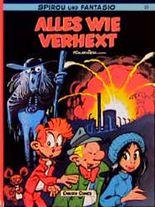 Spirou und Fantasio, Carlsen Comics, Bd.25, Alles wie verhext