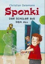 Sponki, Der Schüler aus dem All