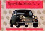 Sportliche Minis. Mini- Cooper, S, 1275 GT