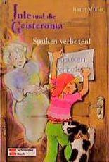 Jule und die Geisteroma - Spuken verboten!