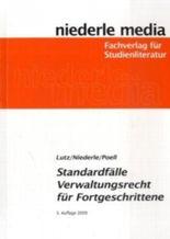 Standardfälle Verwaltungsrecht für Fortgeschrittene