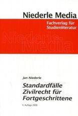 Standardfälle Zivilrecht für Fortgeschrittene