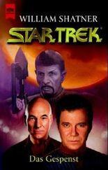 Star Trek, Das Gespenst