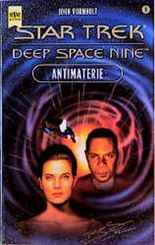Star Trek. Deep Space Nine. Antimaterie.