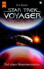 Star Trek, Voyager, Tod eines Neutronensterns