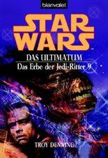 Star Wars: Das Erbe der Jedi-Ritter - Das Ultimatum