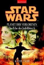 Star Wars: Das Erbe der Jedi-Ritter - Planet der Verlorenen
